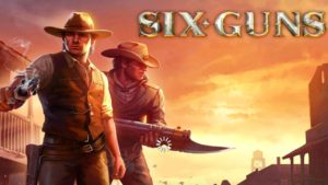Tips Mengatasi Game Six-Guns Gang Showdown Biar Tidak Lemot